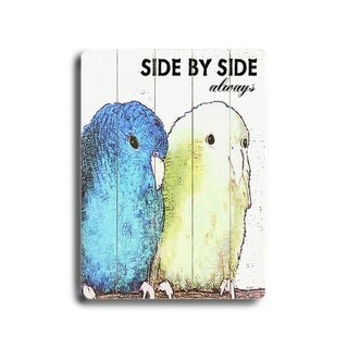 Side by Side Always -   Planked Wood Wall Decor by Lisa Weedn