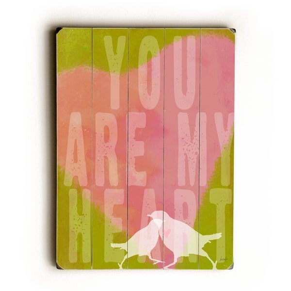 you are my heart - Planked Wood Wall Decor by Lisa Weedn