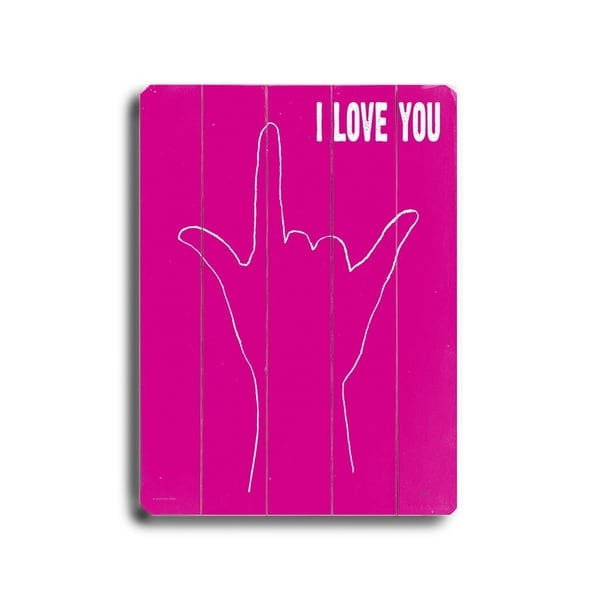 I love you- hand - Planked Wood Wall Decor by Lisa Weedn