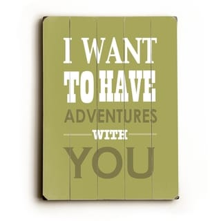 Adventures With You -   Planked Wood Wall Decor by Amanda Catherine