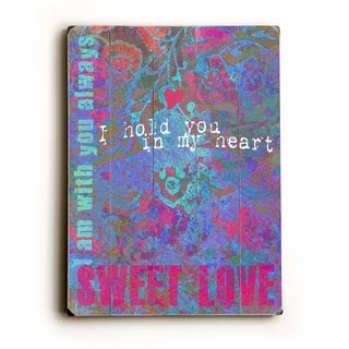 Sweet Loves -   Planked Wood Wall Decor by Lisa Weedn