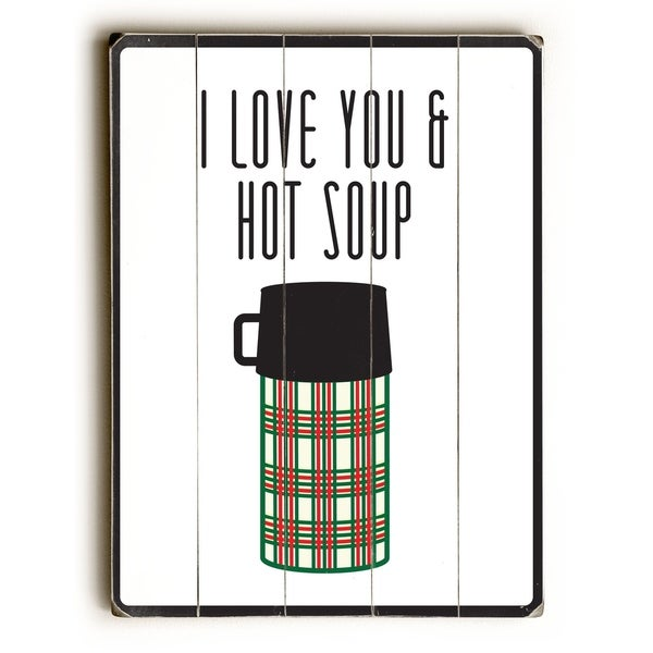 I Love You & Hot Soup - Planked Wood Wall Decor by Amanda Catherine