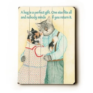 a hug is a perfect gift -   Planked Wood Wall Decor by Paris Bottman
