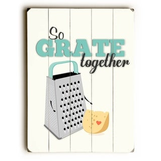 So Grate Together -  Planked Wood Wall Decor by  Ginger Oliphant