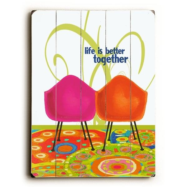 Life is better together - Planked Wood Wall Decor by Lisa Weedn