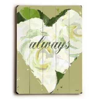 Always - Heart -   Planked Wood Wall Decor by Lisa Weedn