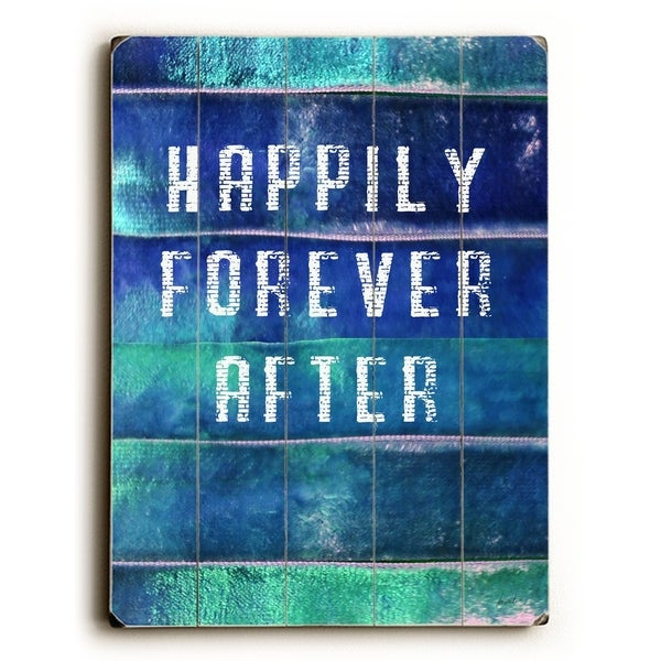 Happily forever after - Planked Wood Wall Decor by Lisa Weedn