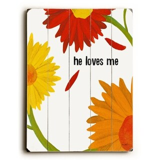 he loves me -   Planked Wood Wall Decor by Lisa Weedn