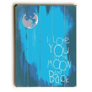 I Love You to the Moon -  Planked Wood Wall Decor by  Mainline Art - Brandi Fitzgerald