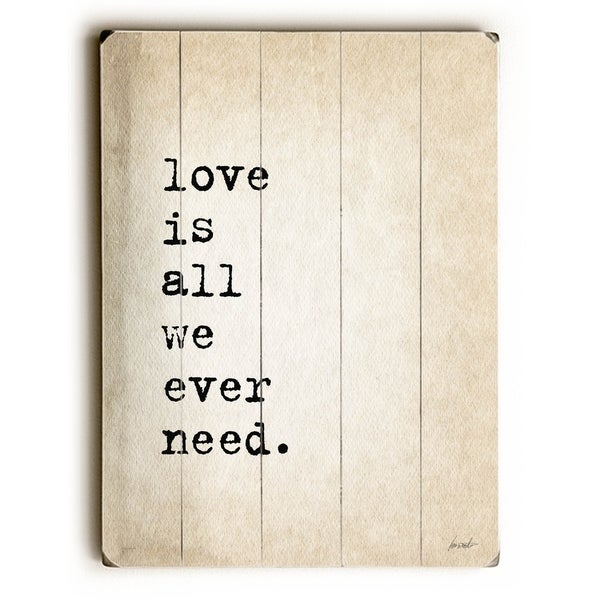 Unfinished Sentences... Love is All - Planked Wood Wall Decor by Lisa Weedn