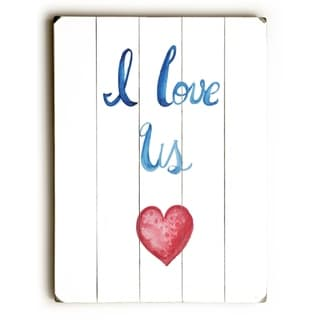 I Love Us -   Planked Wood Wall Decor by Jennifer Rizzo Design