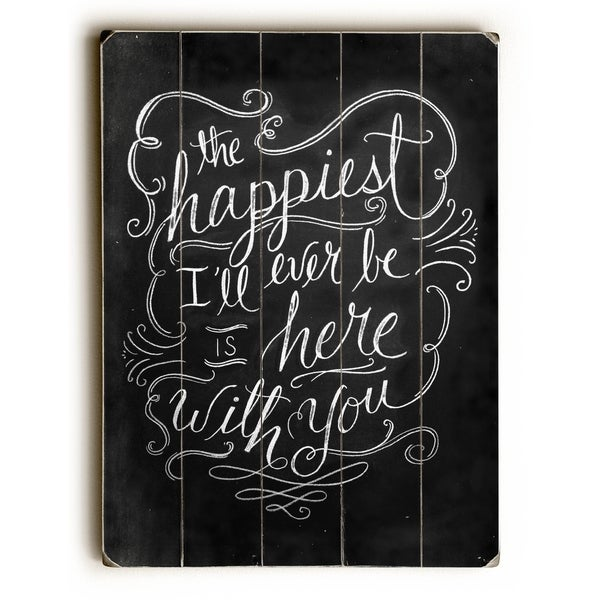 The Happiest - Planked Wood Wall Decor by Robin Frost