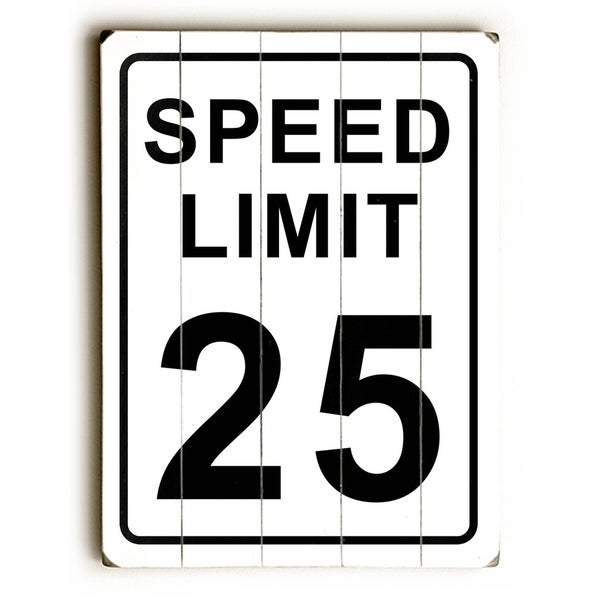 Speed Limit 25 - Planked Wood Wall Decor by Cory Steffen