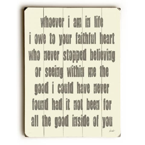 Whoever I Am - Planked Wood Wall Decor by Lisa Weedn