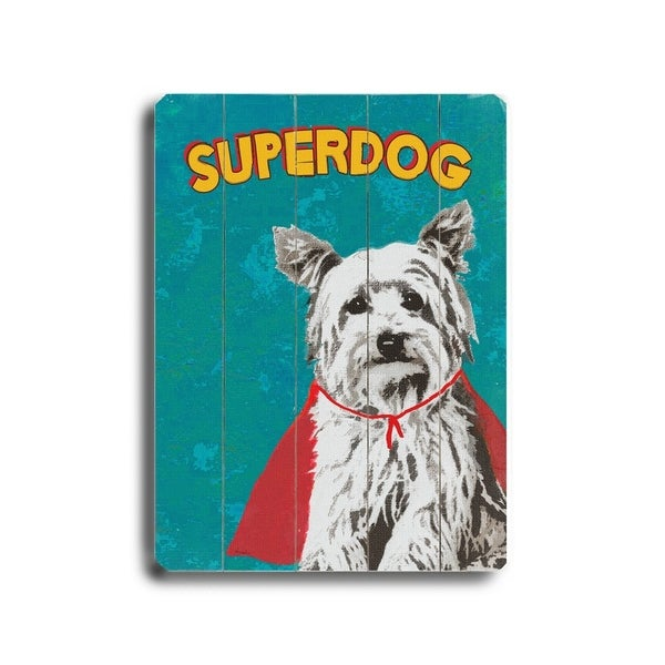 Superdog - Planked Wood Wall Decor by Lisa Weedn