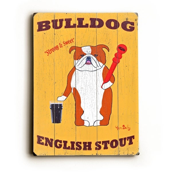 Bulldog Stout - Planked Wood Wall Decor by Ken Bailey
