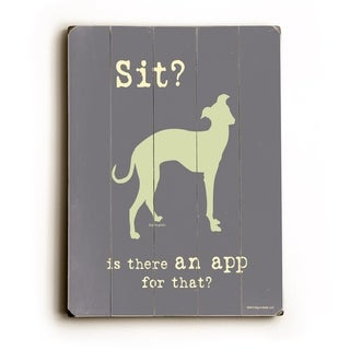 Sit? -   Planked Wood Wall Decor by Dog is Good
