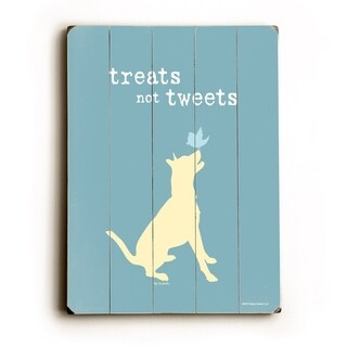 Treats not tweats -   Planked Wood Wall Decor by Dog is Good