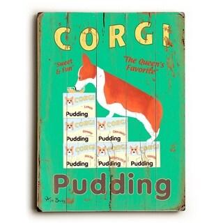 Corgi Pudding -   Planked Wood Wall Decor by Ken Bailey