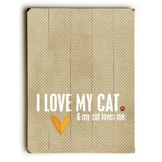 I love my Cat -   Planked Wood Wall Decor by Cheryl Overton