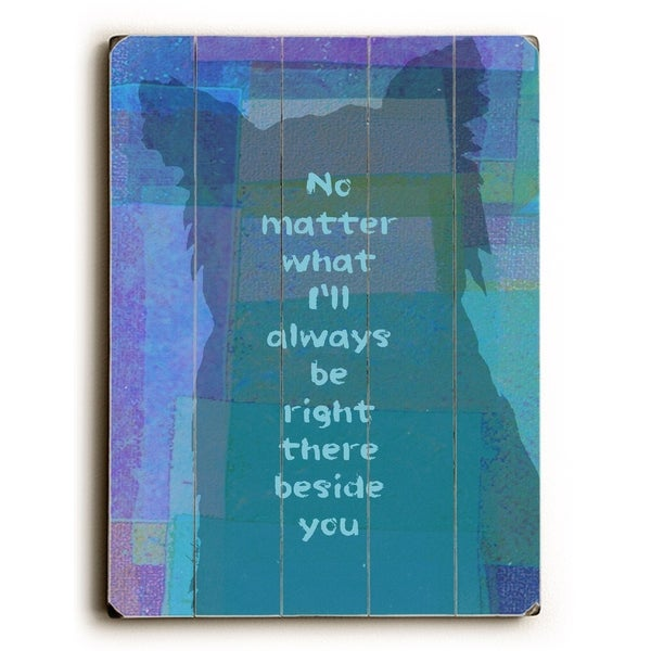 No Matter What - Planked Wood Wall Decor by Lisa Weedn