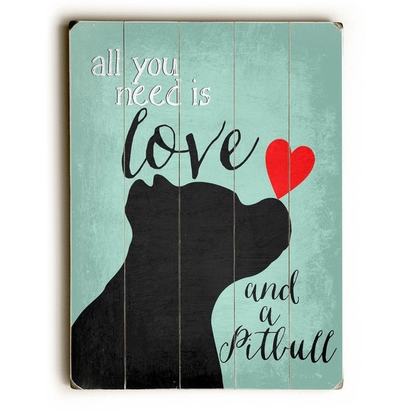 Love and a Pitbull - Planked Wood Wall Decor by Ginger Oliphant