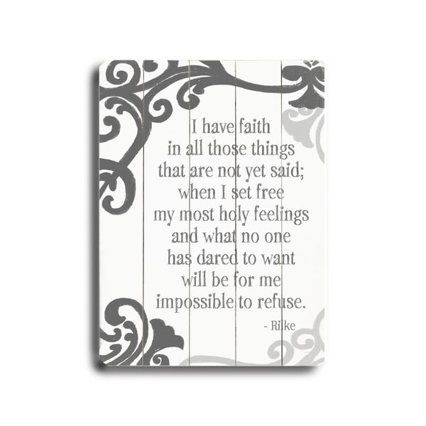 I have Faith - Planked Wood Wall Decor by Lisa Weedn