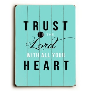 Trust in the Lord -   Planked Wood Wall Decor by Pocket Fuel
