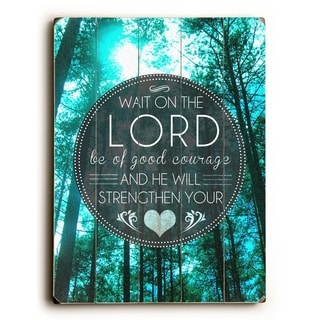 Wait on the Lord -   Planked Wood Wall Decor by Pocket Fuel
