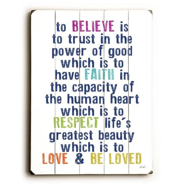 to believe is to trust - Planked Wood Wall Decor by Lisa Weedn