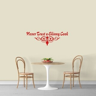 Never Trust A Skinny Cook Wall Decal - MEDIUM