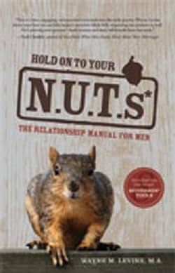 Hold on to Your N.U.T.s: The Relationship Manual for Men (Paperback)