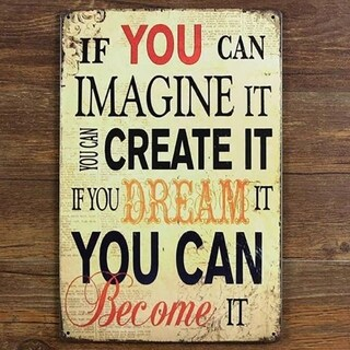 """Vintage #4 If You Can Imagine Metal Sign 12"""" x 8"""""""