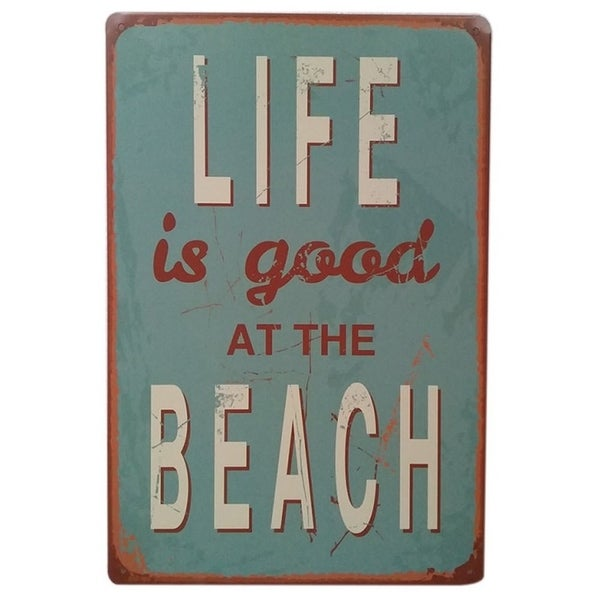 """Vintage #25 Life is Good at the Beach Metal Sign 12"""" x 8"""""""