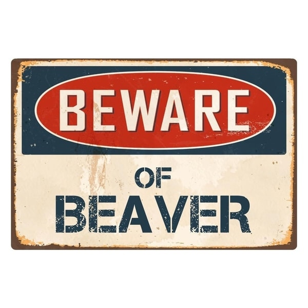 "Beware Of Beaver 8"" x 12"" Vintage Aluminum Retro Metal Sign"