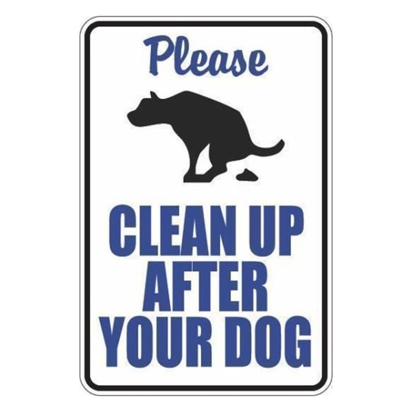 "Please Clean Up After Your Dog White 8""x12"" Metal Novelty Sign"
