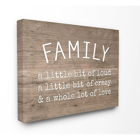 The Stupell Home Décor Collection Family is Loud Crazy Love Rustic Wood Look Typography, Canvas, 16 x 1.5 x 20, Made in the USA