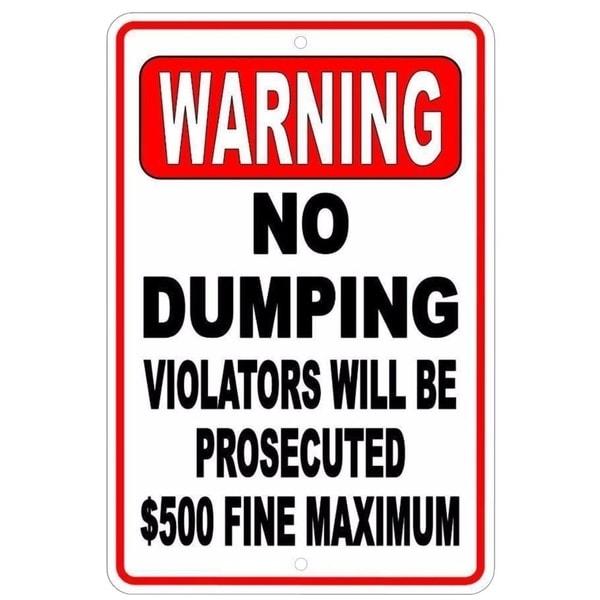 "Warning No Dumping Violators Sign Metal 8"" x 12"""
