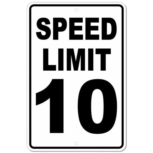 "Speed Limit 10 Sign METAL mph slow warning traffic 8"" x 12"""