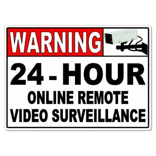 "Warning 24 Hour Online Remote Video Surveillance Metal Sign 8"" x 12"""