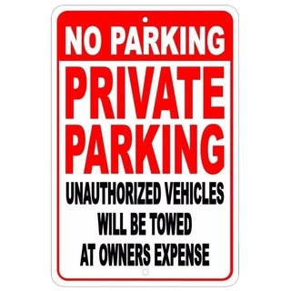 """No Parking Private Parking Other Vehicles Sign 8"""" x 12"""""""
