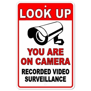 """Look Up You Are On Camera Recorded Video Surveillance Metal Sign 8x12"""""""