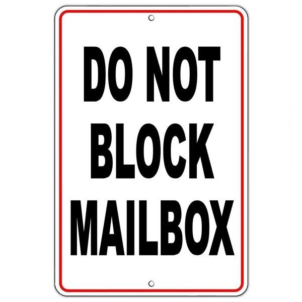 """Do Not Block Mailbox Metal Sign 8"""" x 12"""""""