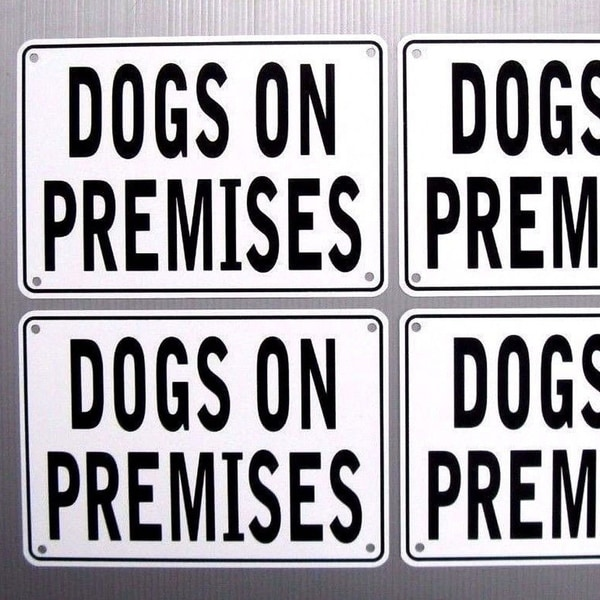 "Dogs On Premises Warning Signs 4 Sign Set, Metal, Aluminum 10"" x 7"""