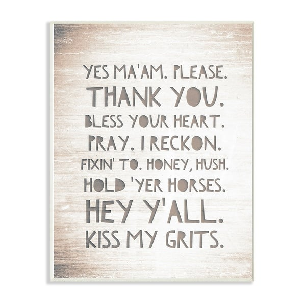 The Stupell Home Décor Collection Grey and White Hey Y'all I Reckon Kiss My Grits Wall Plaque Art, Proudly Made in USA