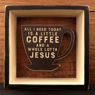 """Decorative Wooden Signs All I Need Today is Coffee 5""""x5"""" x1-3/4"""" Thick - Black"""