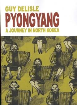 Pyongyang: A Journey in North Korea (Paperback)