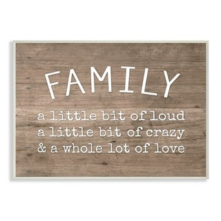The Stupell Home Décor Collection Family is Loud Crazy Love Rustic Wood Look  Wall Plaque Art, Proudly Made in USA