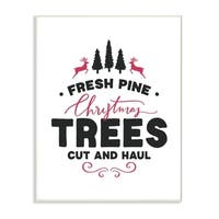 The Stupell Home Décor Collection Holiday Cut and Haul Christmas Trees Wall Plaque Art, Proudly Made in USA