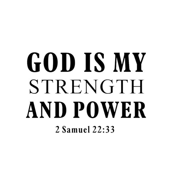 Inspirational Bible Quote God Is My Strength. Opens flyout.